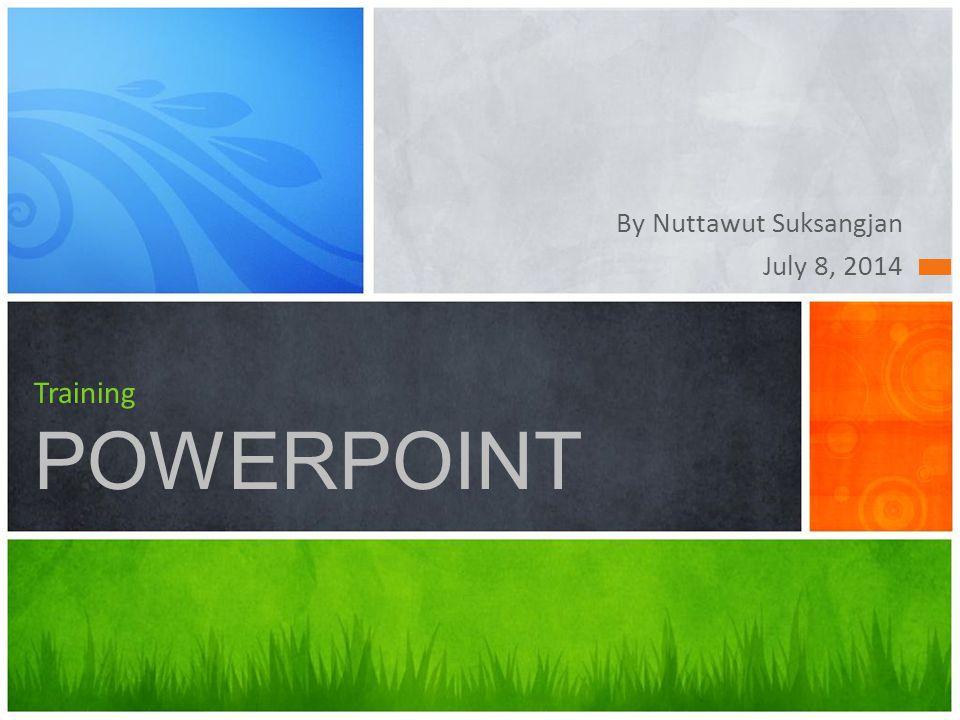เนื้อหาการอบรม PowerPoint ภาคทฤษฎี 1 การไปใช้ งาน 2เทคนิคการนำเสนองาน 3 การ เตรียมการ สร้าง