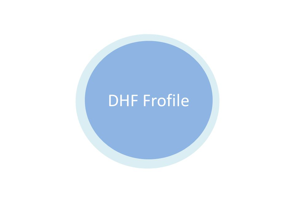 DHF Frofile