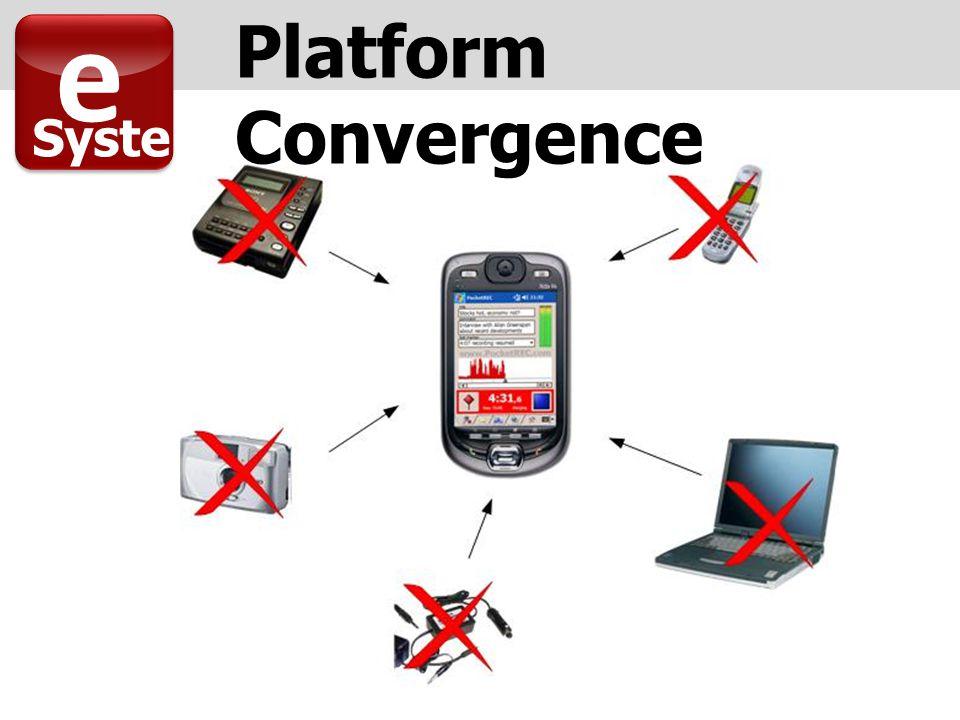 Platform Convergence e Syste m