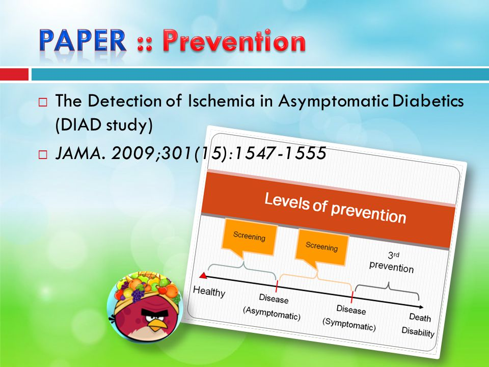  The Detection of Ischemia in Asymptomatic Diabetics (DIAD study)  JAMA. 2009;301(15):