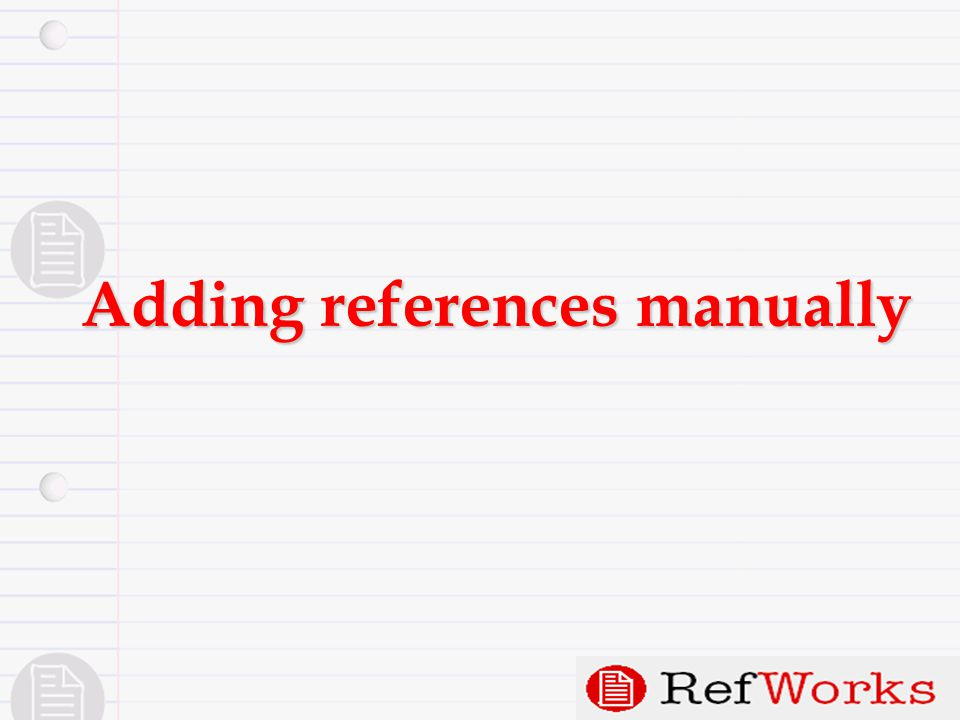 Adding references manually
