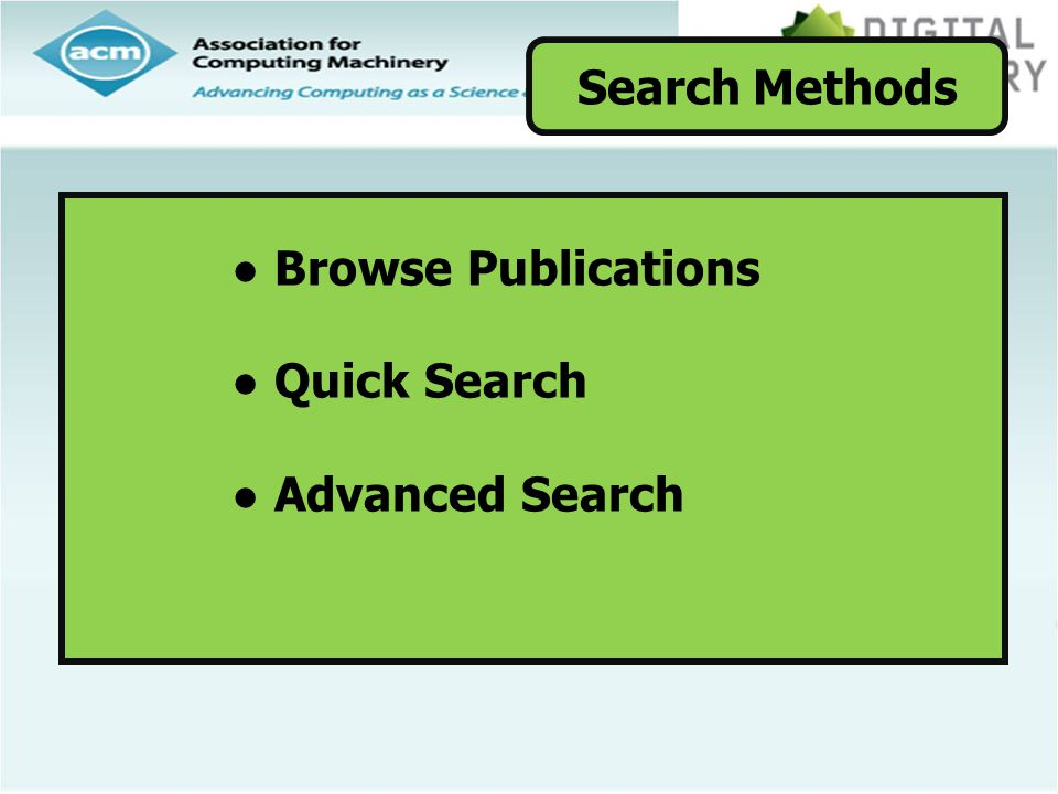 ● Browse Publications ● Quick Search ● Advanced Search Search Methods