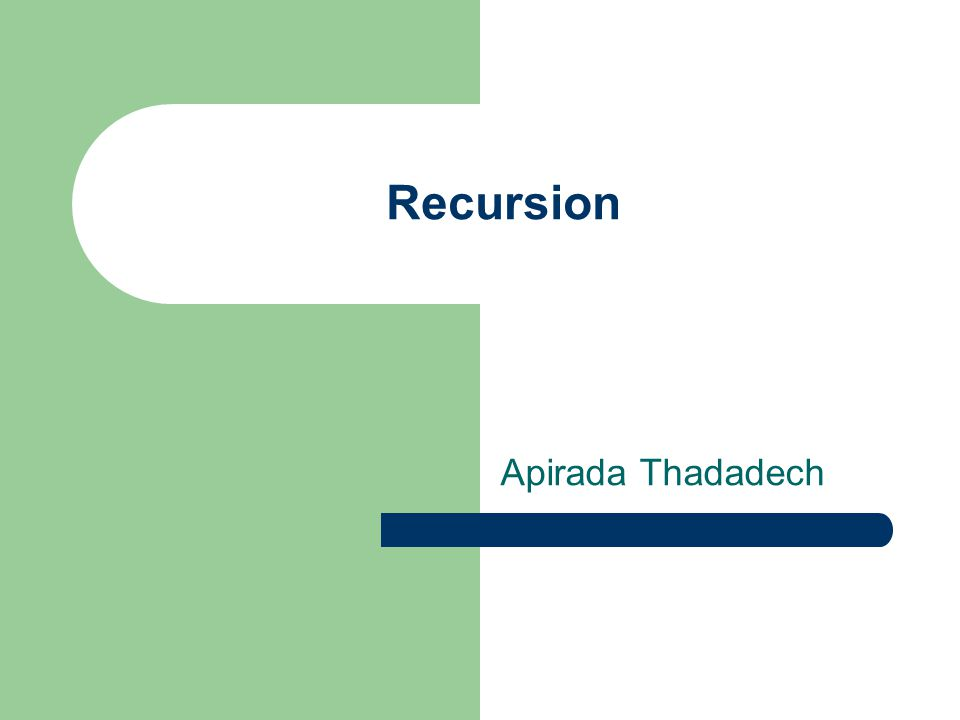 Recursion Apirada Thadadech