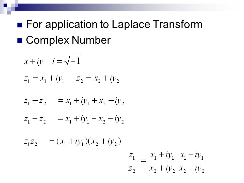 For application to Laplace Transform Complex Number