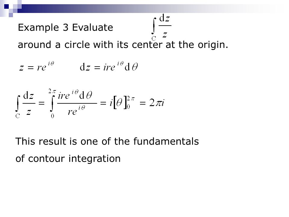 Example 3 Evaluate around a circle with its center at the origin.