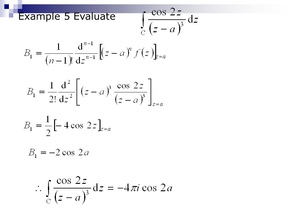 Example 5 Evaluate