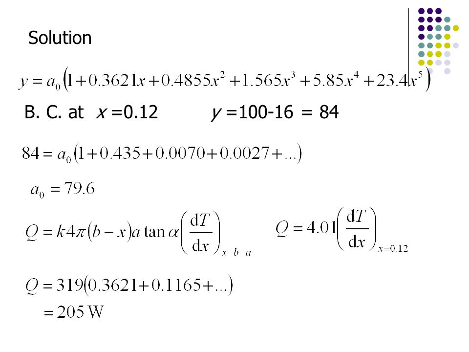 Solution B. C. at x =0.12 y = = 84