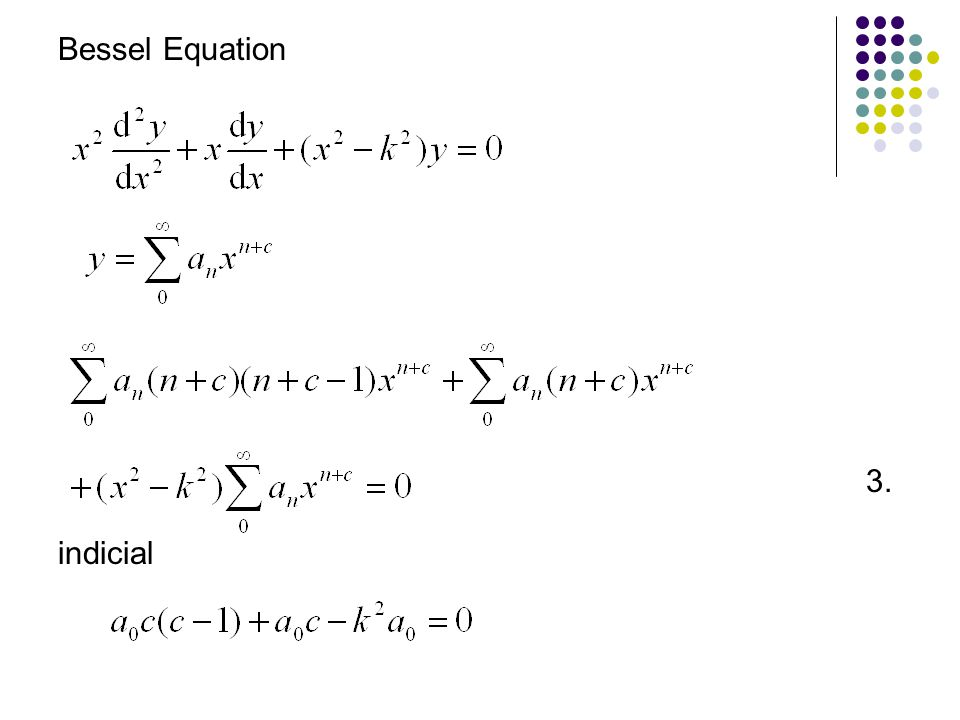3. Bessel Equation indicial