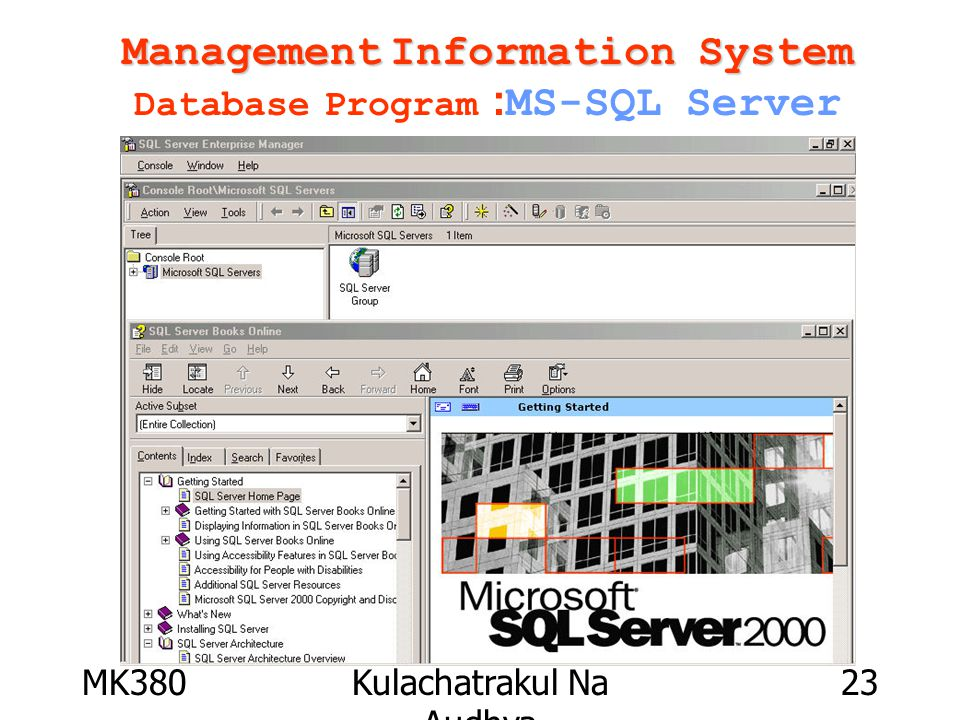 MK380Kulachatrakul Na Audhya 23 Management Information System Management Information System Database Program :MS-SQL Server