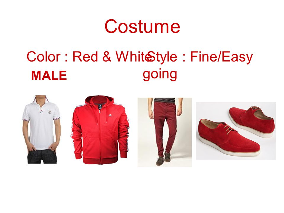 Costume Color : Red & White Style : Fine/Easy going MALE